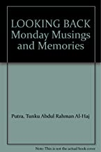 LOOKING BACK Monday Musings and Memories