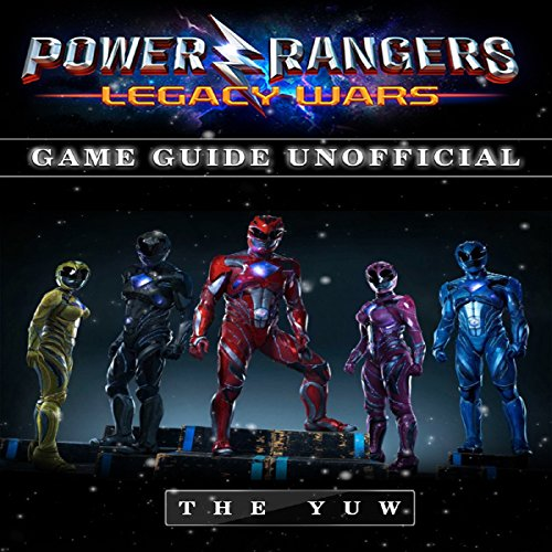Power Rangers Legacy Wars Game Guide Unofficial audiobook cover art