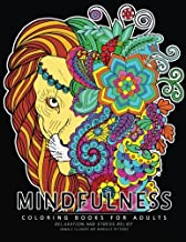 Mindfulness Coloring Book for Adults: Relaxing Coloring pages For Grownups Flower, Animal and Mandala