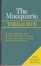 Macquarie Budget Thesaurus: A - Z of Synonyms