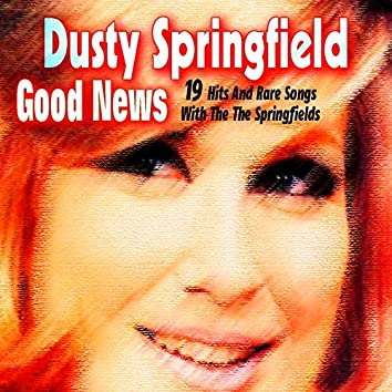 Good News (With the the Springfields)
