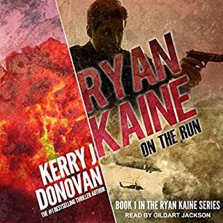 On the Run     Ryan Kaine Series, Book 1              By:                                                                                                                                 Kerry J. Donovan                               Narrated by:                                                                                                                                 Gildart Jackson                      Length: 11 hrs and 56 mins     7 ratings     Overall 3.9