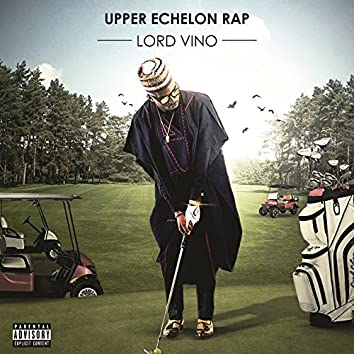 Upper Echelon Rap