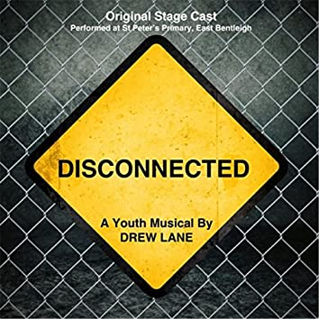 Disconnected: The Musical