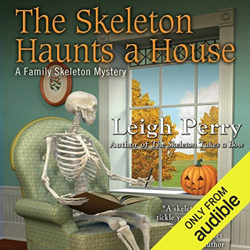 The Skeleton Haunts a House audiobook cover art