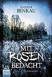 Image of Mit Rosen bedacht: Roman