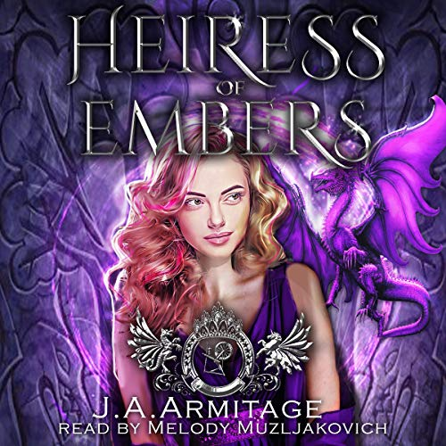 Heiress of Embers: A Sleeping Beauty Retelling Audiobook By J.A. Armitage cover art