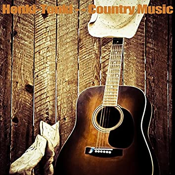 Honki Tonki - Country Music