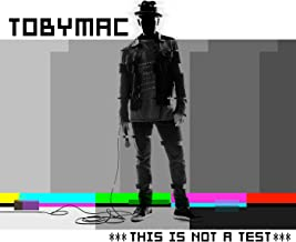 Best tobymac this is not a test album songs Reviews