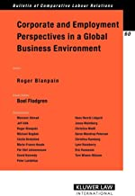 Corporate and Employment Perspectives in A Global Business Environment (Bulletin of Comparative Labour Relations Series Set)
