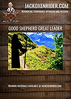 Good Shepherd Great Leader by [Dr. Jack L. Oxenrider]