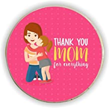 Yaya Cafe for Mother Thank You Mom for Everything Fridge Magnet - Round