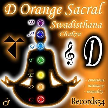 D - Orange Sacral Swadisthana Chakra (Emotions-Intimacy-Sexuality)
