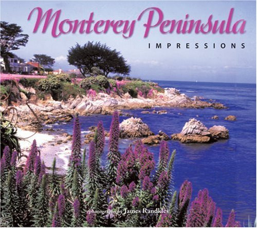 Monterey Peninsula Impressions (Impressions (Farcountry Press))