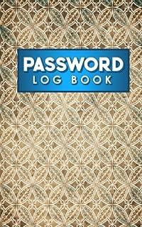 Password Log Book: Best Password Keeper, Password Journal Kids, My Password Journal For Girls, Password Reminder, Vintage/Aged Cover (Volume 58)