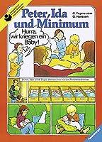 Peter, Ida und Minimum (Broschur): Familie Lindstroem bekommt ein Baby