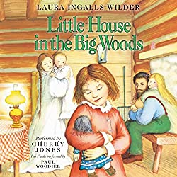 Little House in the big woods audiobook