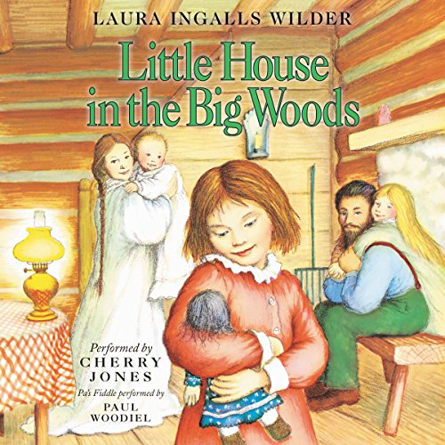 Little House in the Big Woods audiobook cover art
