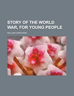 Story of the World War, for Young People