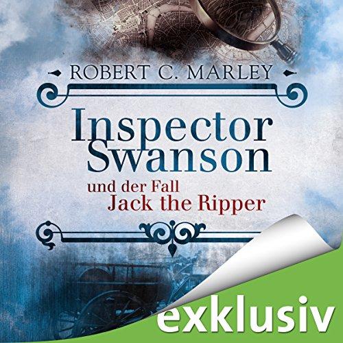 Inspector Swanson und der Fall Jack the Ripper audiobook cover art