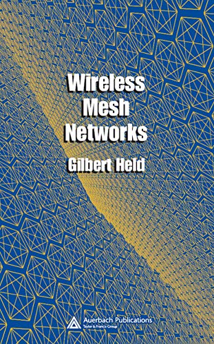 Wireless Mesh Networks (English Edition)