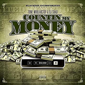 Countin My Money hosted by DJ Shad
