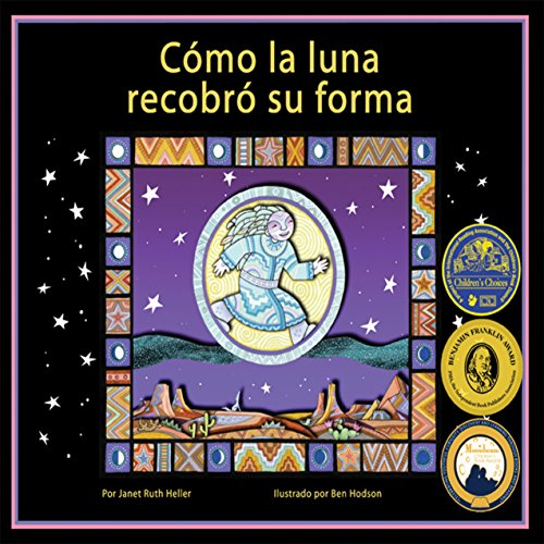 Cómo la Luna Recobró Su Forma [How the Moon Regained His Form]  Audiolibri