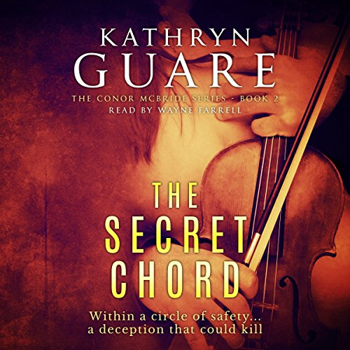 The Secret Chord (The Conor McBride Series - Mystery Suspense Thriller Book 2) cover art