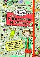 O Mundo da Carlota: O Teu Caderno de Artista (Portuguese Edition)