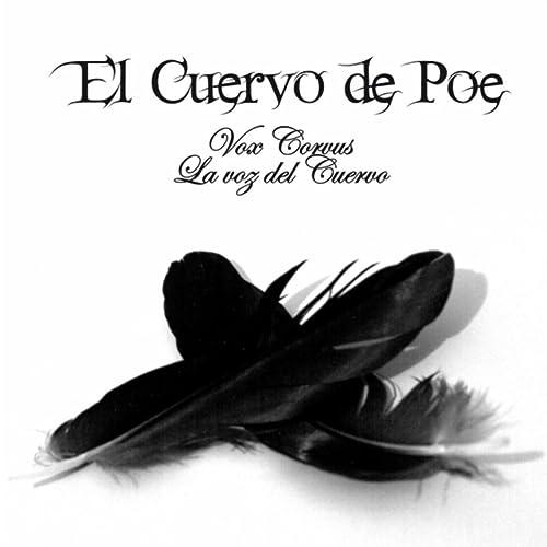Vox Corvus: La Voz del Cuervo