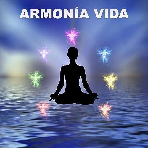 Armonía Vida - Nuevas Canciones de Edad Para Relajarse ...