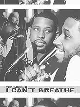 Tez Brooks - I Cant Breathe