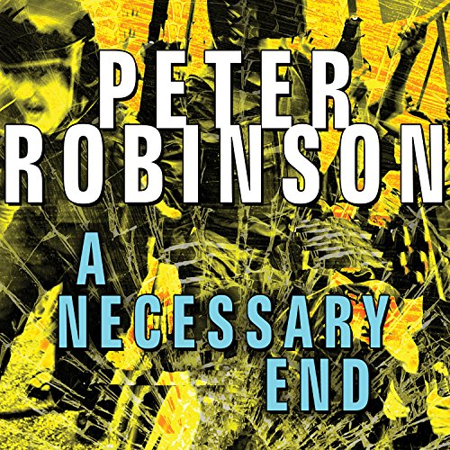 A Necessary End Audiobook By Peter Robinson cover art
