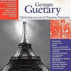 Georges GUETARY - Chefs-d'oeuvre de la Chanson Française