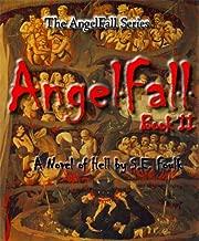 AngelFall Book II - A Novel of Hell (The AngelFall Series 2)