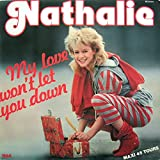Nathalie - My Love Won't Let You Down (1983)