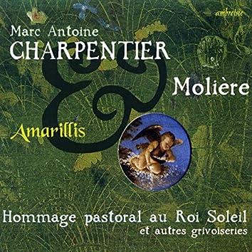 Charpentier & Molière (Hommage Pastoral au Roi Soleil)