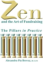 Zen and the Art of Fundraising: The Pillars in Practice