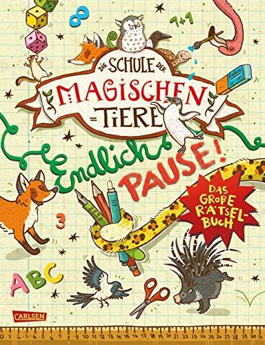 Die Schule der magischen Tiere: Endlich Pause! Das große Rätselbuch: Kinderbeschäftigung ab 8