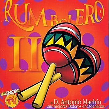 Rumbolero 2 - A Don Antonio Machin