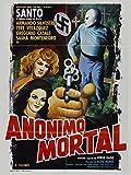 Anónimo Mortal (aka Santo en 'Anonimo Mortal')