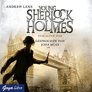 Eiskalter Tod     Young Sherlock Holmes 3              Autor:                                                                                                                                 Andrew Lane                               Sprecher:                                                                                                                                 Jona Mues                      Spieldauer: 4 Std. und 26 Min.     41 Bewertungen     Gesamt 4,6