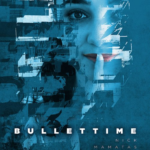 Bullettime audiobook cover art
