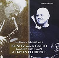 A Day In Florence by Lee Konitz & Roberto Gatto (2013-05-03)