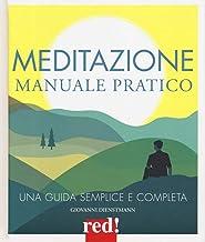 Meditazione. Manuale pratico