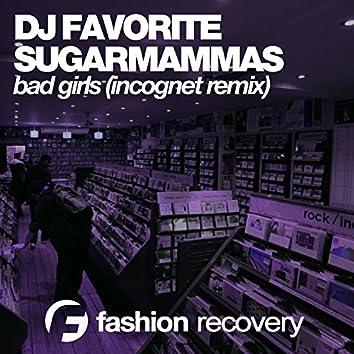Bad Girls (Incognet Remix)