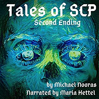 Tales of SCP: Second Ending                   By:                                                                                                                                 Michael Nooras                               Narrated by:                                                                                                                                 Maria Hettel                      Length: 56 mins     Not rated yet     Overall 0.0