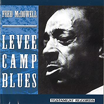 Levee Camp Blues
