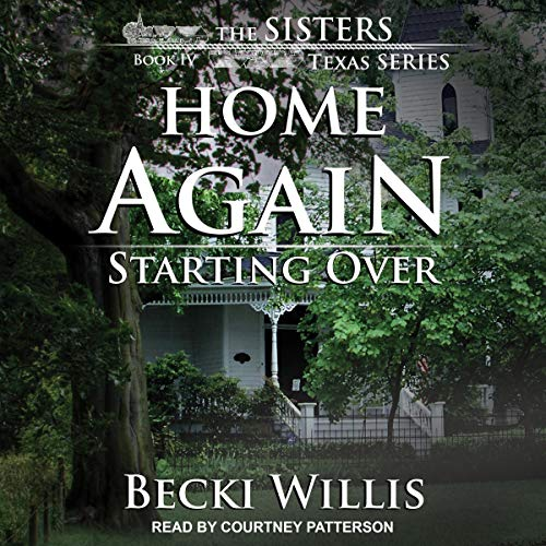 Home Again: Starting Over: Sisters, Texas Mystery Series, Book 4