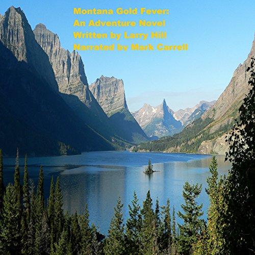 Montana Gold Fever audiobook cover art
